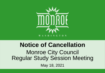 Notice of Cancellation Study Session 05.18.2021